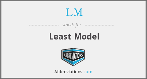 LM - Least Model