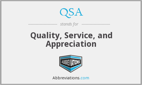 QSA - Quality Service And Appreciation