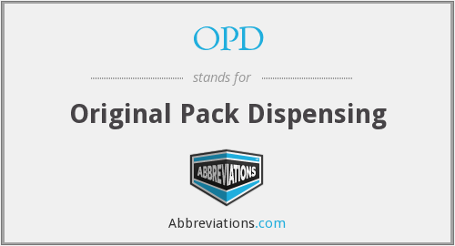 OPD - Original Pack Dispensing