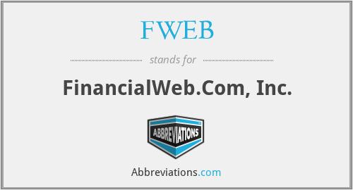 FWEB - FinancialWeb.Com, Inc.
