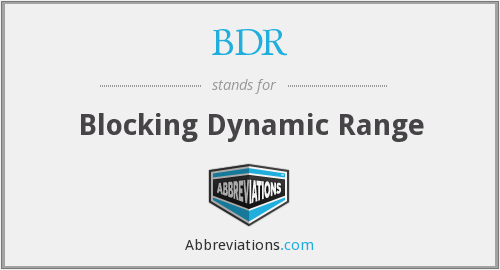 BDR - Blocking Dynamic Range