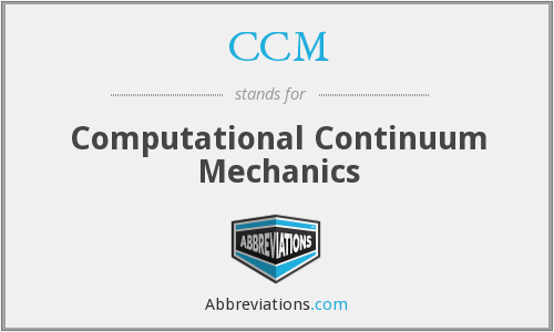 CCM - Computational Continuum Mechanics