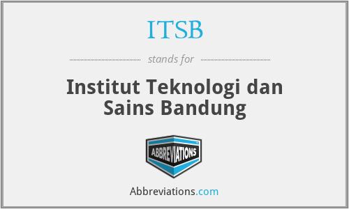 ITSB - Institut Teknologi dan Sains Bandung