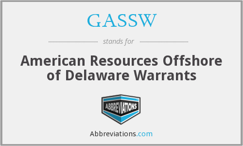 GASSW - American Resources Offshore of Delaware Warrants
