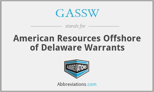 GASSW - American Resources Offshore of Delaware Warrants