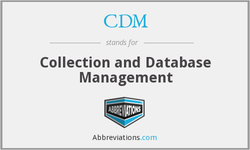 CDM - Collection And Database Management