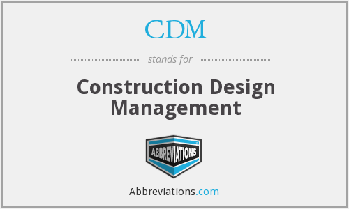 CDM - Construction Design Management
