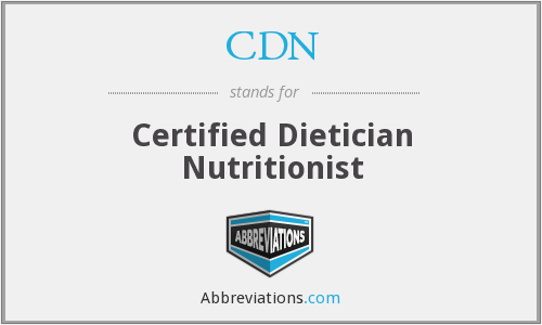 CDN - Certified Dietician Nutritionist