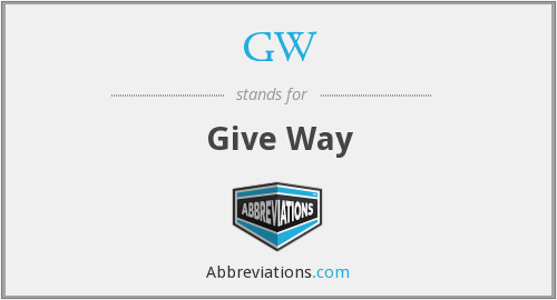 GW - Give Way
