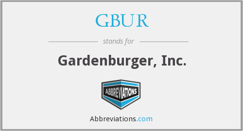 GBUR - Gardenburger, Inc.