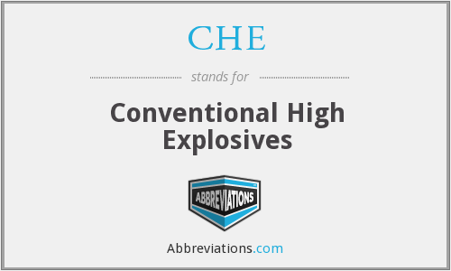 CHE - Conventional High Explosives