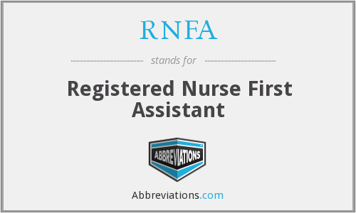 RNFA - Registered Nurse First Assistant