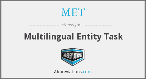 MET - Multilingual Entity Task