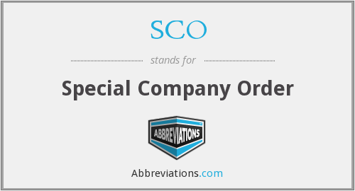 SCO - Special Company Order