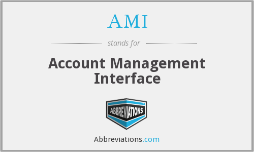 AMI - Account Management Interface