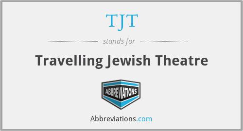 TJT - Travelling Jewish Theatre