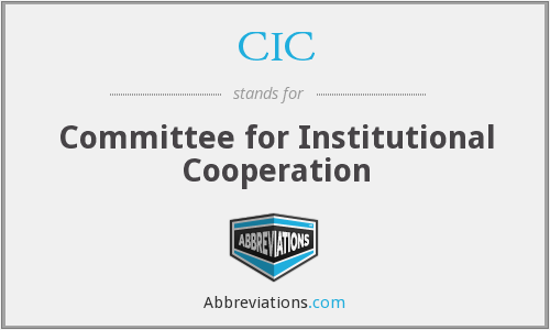 CIC - Committee for Institutional Cooperation