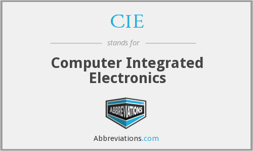CIE - Computer Integrated Electronics