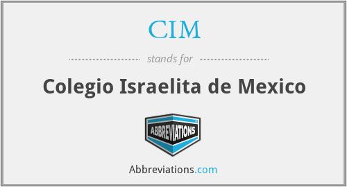 CIM - Colegio Israelita de Mexico