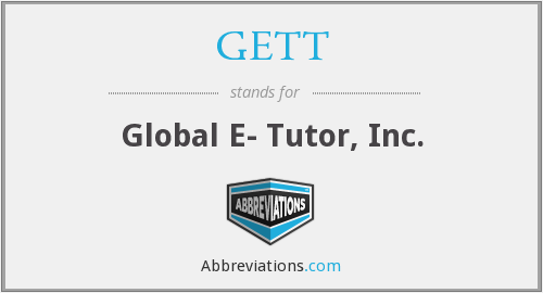 GETT - Global E- Tutor, Inc.