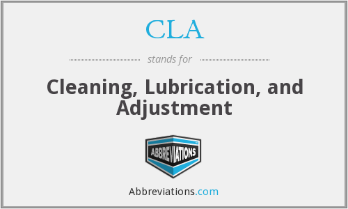 CLA - Cleaning, Lubrication, and Adjustment