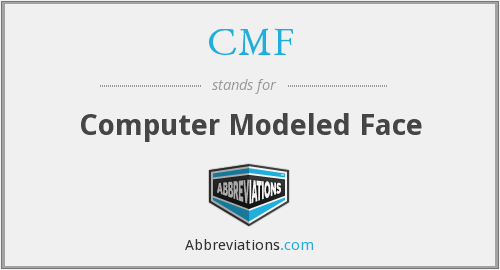 CMF - Computer Modeled Face