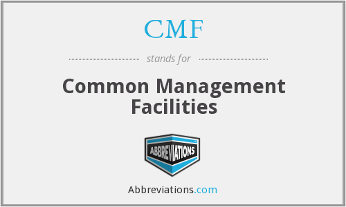 CMF - Common Management Facilities