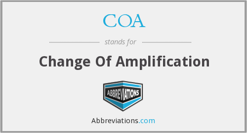 COA - Change Of Amplification