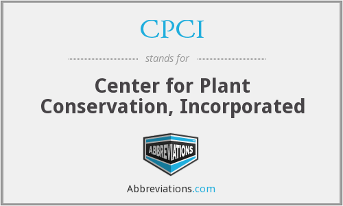 CPCI - Center for Plant Conservation, Incorporated