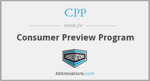 CPP - Consumer Preview Program