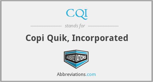 CQI - Copi Quik, Inc.