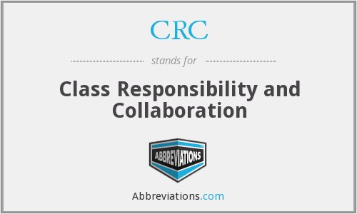 CRC - Class Responsibility and Collaboration