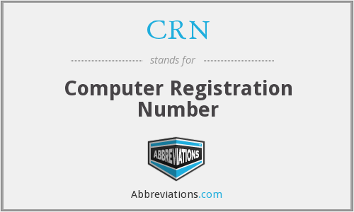 CRN - Computer Registration Number