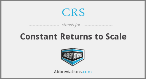 CRS - Constant Returns to Scale