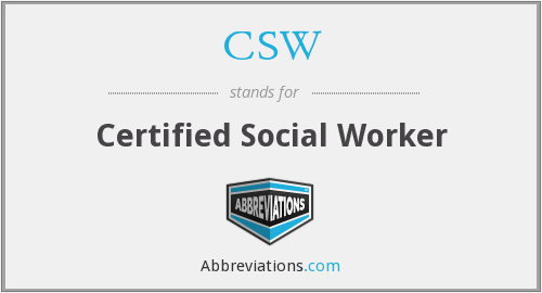 CSW - Certified Social Worker