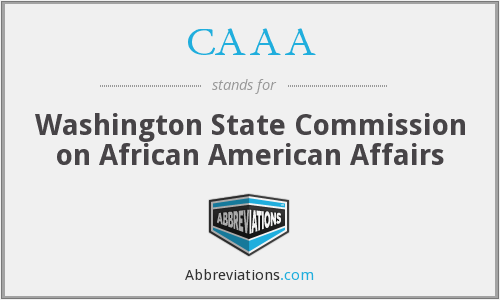 CAAA - Washington State Commission on African American Affairs