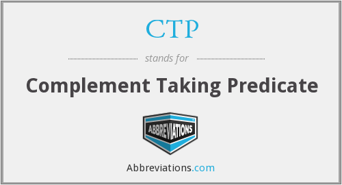 CTP - Complement Taking Predicate