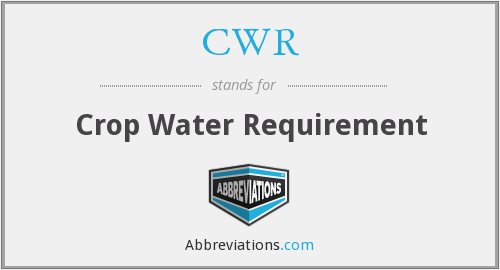 CWR - Crop Water Requirement