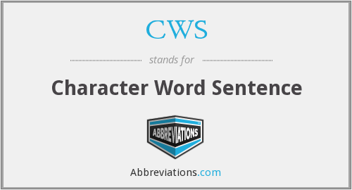 CWS - Character Word Sentence