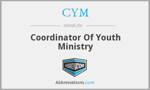 CYM - Coordinator Of Youth Ministry