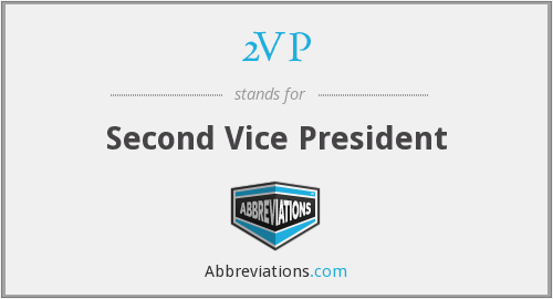 2VP - Second Vice President