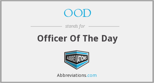OOD - Officer Of The Day