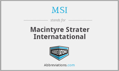 MSI - Macintyre Strater Internatational