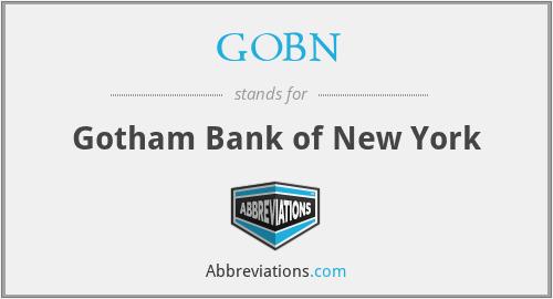 GOBN - Gotham Bank of New York