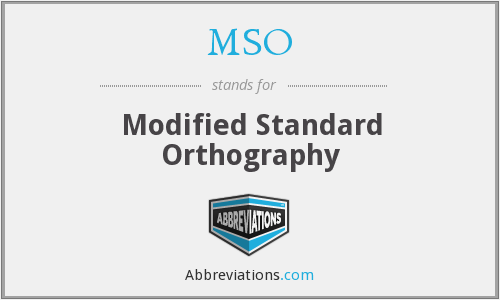 MSO - Modified Standard Orthography