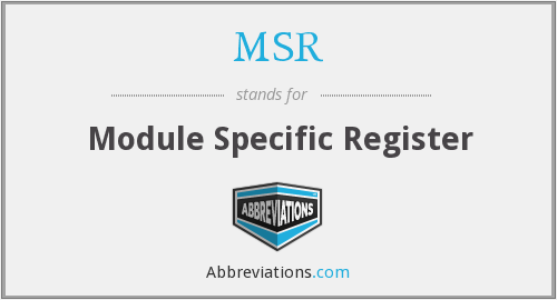 MSR - Module Specific Register
