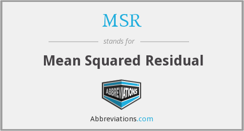 MSR - Mean Squared Residual