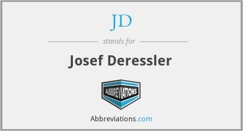 JD - Josef Deressler