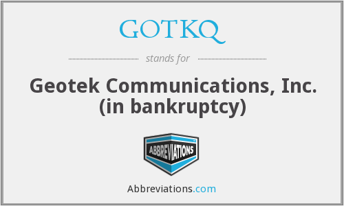 What does GOTKQ stand for?