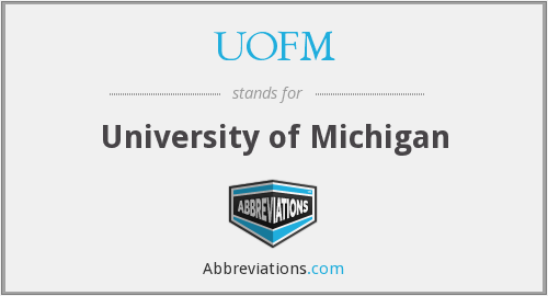What does UOFM stand for?